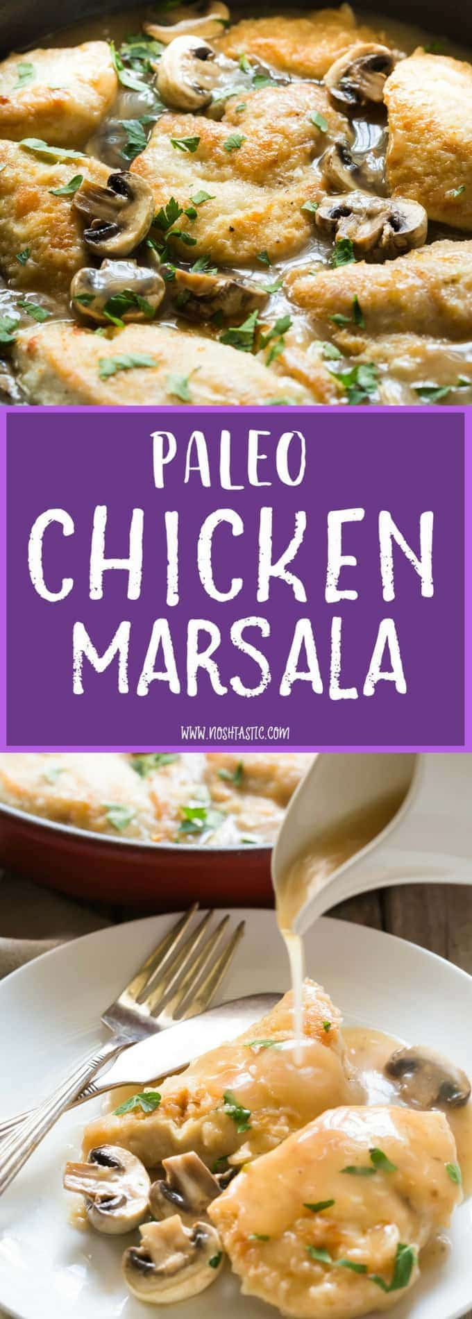 30 Minute Paleo Chicken Marsala recipe made with chicken, mushrooms, marsala wine, chicken broth and garnished with parsley. Thickened with arrowroot (or use cornstarch if you are not paleo) and you can serve it over mashed potatoes or zoodles. Dairy Free, Gluten Free, better than Olive Garden!