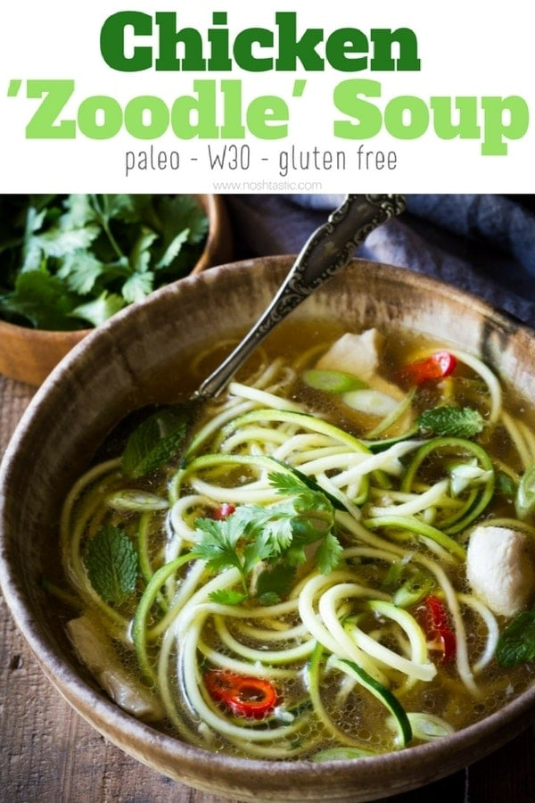 Paleo Chicken Noodle Soup with zucchini noodles (or zoodles) made in 20 MINUTES! It's packed with flavor, is healthy, low carb, whole30 and gluten free too! www.noshtastic.com #paleo #paleosoup #whole30 #whole30soup #zoodles #chickennoodlesoup #glutenfree #glutenfreesoup #chickensoup #noshtastic