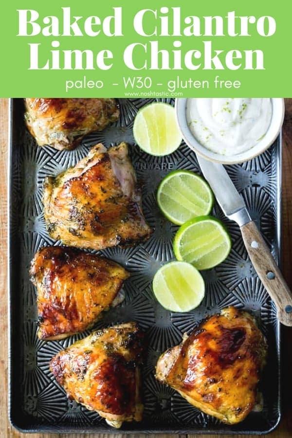 Cilantro Lime Chicken! With Whole 30 option. Made with a Cilantro, Honey, Allspice, Lime, Chili Flakes and Garlic marinade. #paleo #whole30 #w30 #glutenfree #paleochicken #whole30chicken #noshtastic