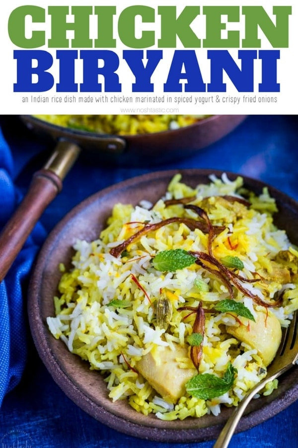 Easy Chicken Biryani made by layering rice, marinated chicken, onions and wonderfully fragrant spices. Healthy and Gluten Free. www.noshtastic.com #chickenbiryani #chickendinner #indianfood #glutenfree #chickenrecipe #chickenandrice #rice