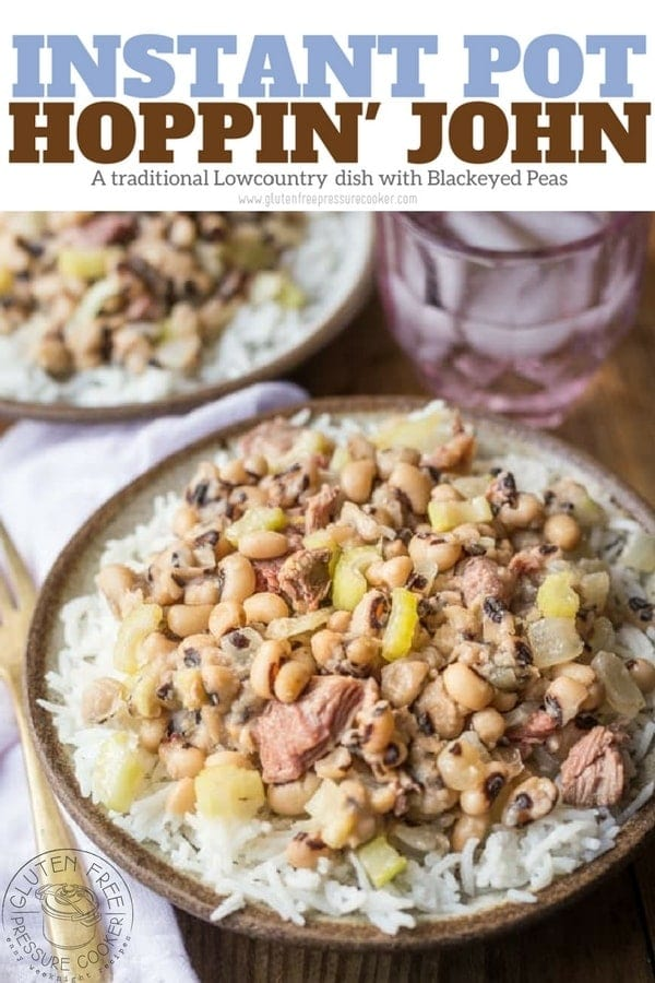 Pressure Cooker Hoppin' John recipe that's made much more quickly than on the stove! This classic Southern dish is very easy to make and perfect for New Years Day! made with black eyed peas and cooked with a smoked turkey leg and served with rice. www.glutenfreepressurecooker.com #hoppinjohn #blackeyedpeas #newyearsday #instantpothoppinjohn #instantpot #instapot #electricpressurecooker #glutenfreepressurecooker #glutenfreeinstantpot #glutenfree
