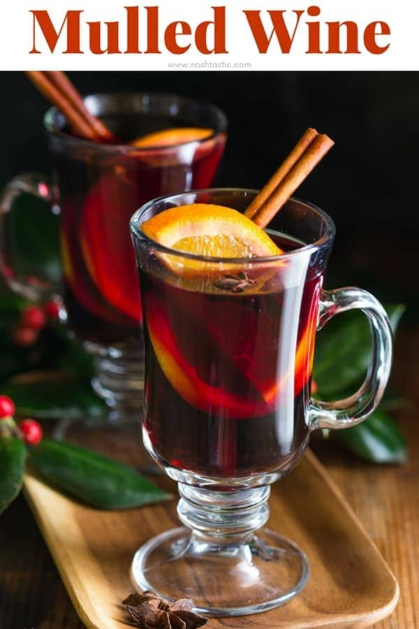 traditional mulled wine recipe that you can make in a crockpot, slow cooker or on the stove. #Glühwein #mulledwine #noshtastic