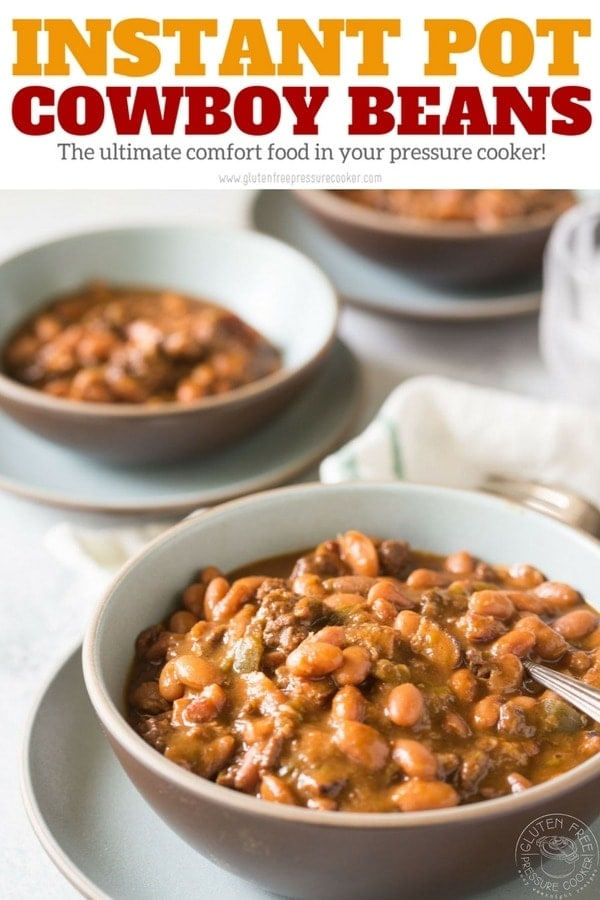 Instant Pot Cowboy Beans are the ultimate comfort food and are cooked to perfection in your electric pressure cooker! Make this gluten free in a fraction of the time it would take on the stovetop. | www.glutenfreepressurecooker.com | #instantpotcowboybeans #instantpotpintobeans #instantpotbeans #pressurecookerbeans #instantpot #instapot #electricpressurecooker #glutenfreepressurecooker #glutenfreeinstantpot #glutenfree