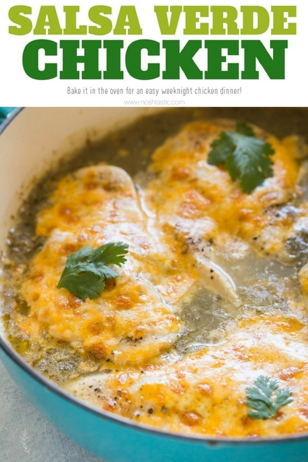 Salsa Verde Chicken recipe, bake it in next to no time in your oven, with just a few ingredients! A really easy low carb chicken dinner with only 9g carbs per serving www.noshtastic.com | #salsaverdechicken #salsaverde #lowcarb #lowcarbchicken #glutenfree #noshtastic #glutenfreerecipe #glutenfreechicken #salsa #salsachicken