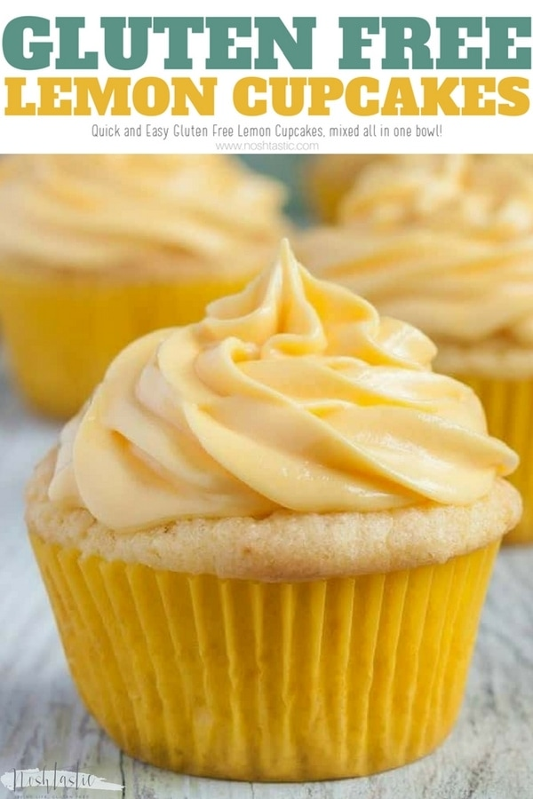 Easy Gluten Free Lemon Cupcakes from scratch, no mess, no fuss, all ingredients mixed in one bowl! www.noshtastic.com #glutenfree #glutenfreecupcakes #glutenfreelemoncupcakes #glutenfreebaking #glutenfreecake #noshtastic